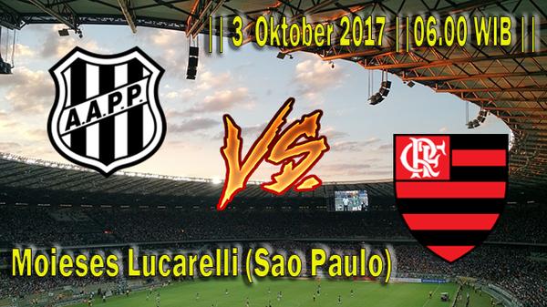 Prediksi Ponte Preta vs Flamengo 3 Oktober 2017 Liga Brasil