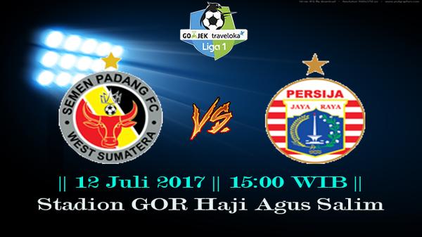 Prediksi Semen Padang vs Persija 12 July 2017 Liga 1 Indonesia