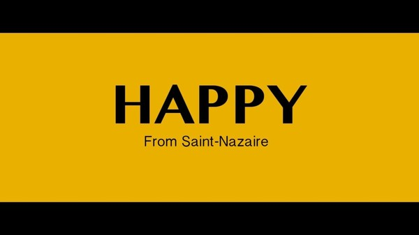 We are HAPPY from Saint Nazaire