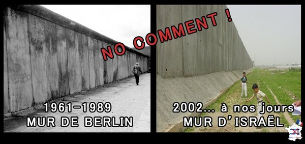 Après le mur de Berlin, le mur d'Israël !