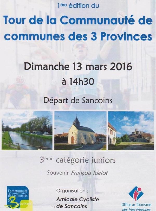 Souvenir François Idelot à Sancoins (18) le 13 mars 2016 - 3ème catégorie, Juniors et Pass Open - Le départ et l'arrivée seront à Sancoins., afin de faciliter le déplacement des coureurs. C...