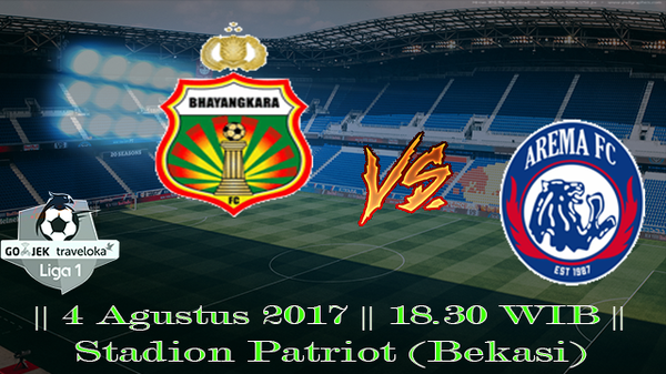 Prediksi Bhayangkara vs Arema FC 4 Agustus 2017 Liga 1 Indonesia