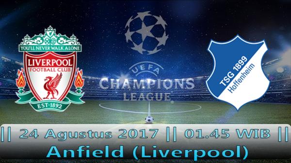 Prediksi Liverpool vs Hoffenheim 24 Agustus 2017 Liga Champions Eropa