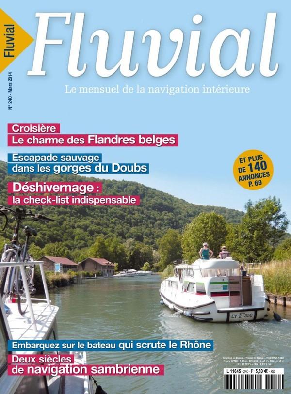 Revue Fluvial Vient de paraître Fluvial 240 - Le numéro de mars est en kiosque
