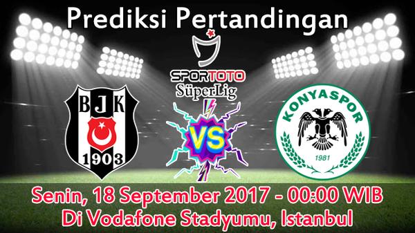 Prediksi Besiktas vs Konyaspor 19 September 2017