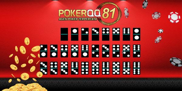 Agen Poker Domino Terpercaya | Situs Poker | Pokerqq81