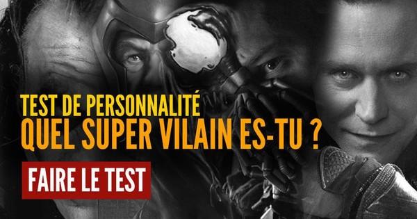 Test de personnalité : quel super vilain es-tu ?