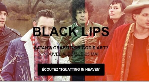 Les BLACK LIPS dévoilent un nouveau titre avec 'Squatting in Heaven' | Muzikomag