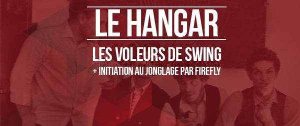 Les Voleurs de Swing + Initiation au jonglage - Chato'do