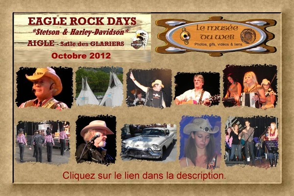 le musee du web :: Eagle Rock Days (Aigle)