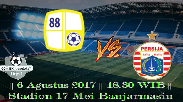 Prediksi Barito Putera vs Persija 6 Agustus 2017 Liga Indonesia