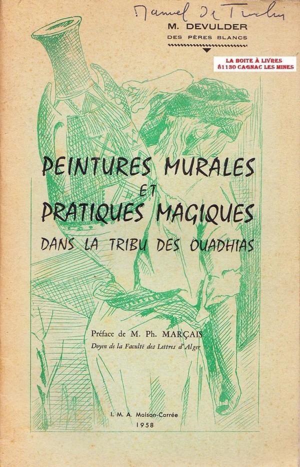 Peintures Murales et Pratiques magiques dans la tribu des Ouadhias de Devulder