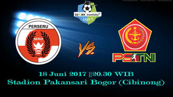 Prediksi Perseru Serui vs PS TNI 18 Juni 2017