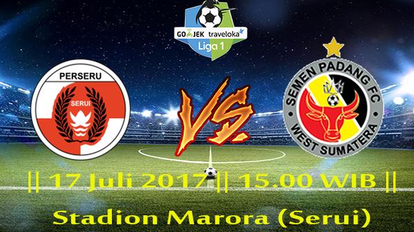 Prediksi Perseru Serui vs Semen Padang 17 July 2017 Liga 1 Indonesia