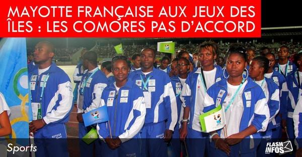 Mayotte française au jeux des îles : les comores pas d'accord