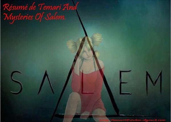 Temari And Mysteries Of Salem.