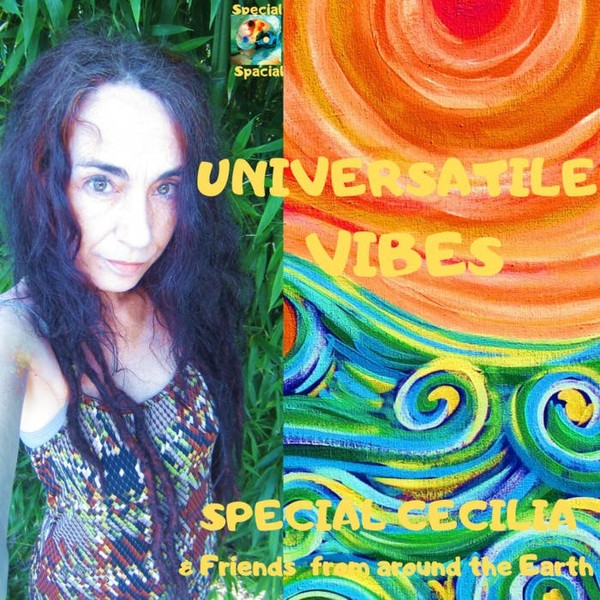 UNIVERSATILE VIBES, by Special Cecilia
