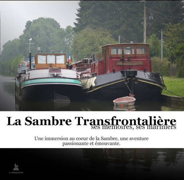 La Sambre transfrontalière: ses mémoires, ses mariniers ! Le film complet sur Youtube ! | IGRETEC – Animation Economique-Tourisme