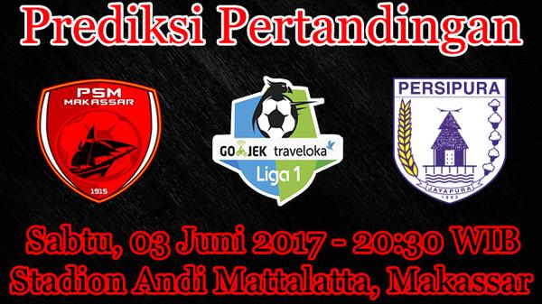 Prediksi PSM vs Persipura 3 Juni 2017 – Cari Agen Bola