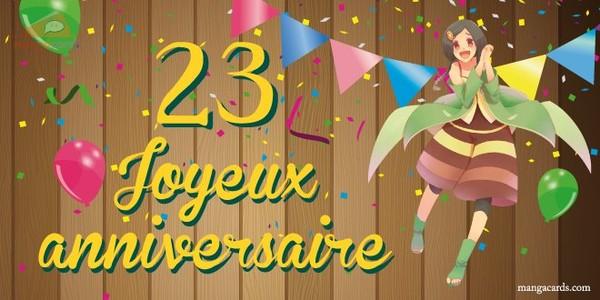 Carte joyeux anniversaire pour les 23 ans