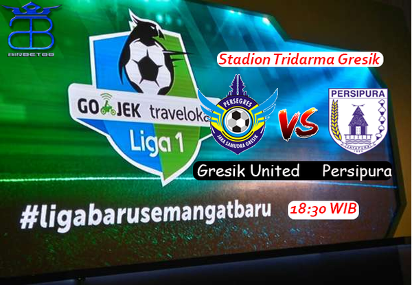 Prediksi Gresik United VS Persipura 14 Agustus 2017