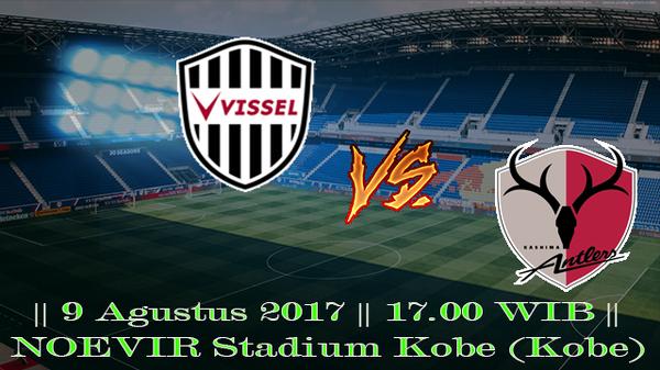 Prediksi Vissel Kobe vs Kashima Antlers 9 Agustus 2017 Liga J-1
