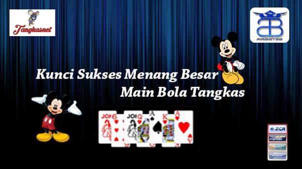 Kunci sukses menang besar main bola tangkas Mickey Mouse Tangkasnet