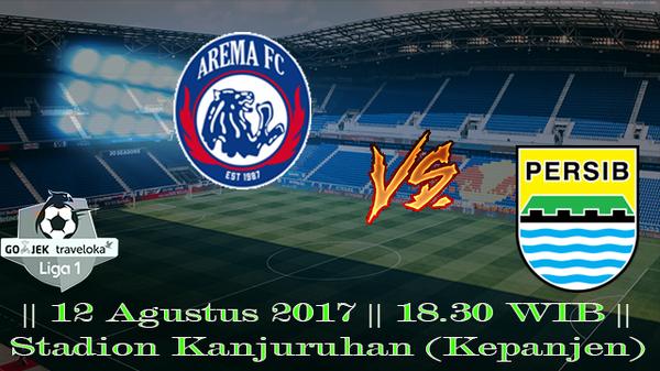 Prediksi Arema vs Persib 12 Agustus 2017 Liga 1 Indonesia