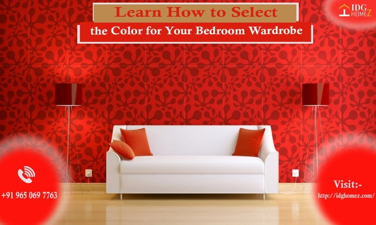 Learn How to Select the Color for Your Bedroom Wardrobe (Posts by IDG HOMEZ- Interior Designers)