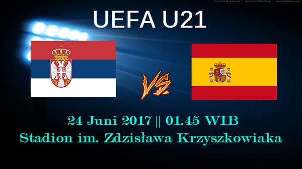 Prediksi Pertandingan Serbia U21 vs Spanyol U21 24 Juni 2017