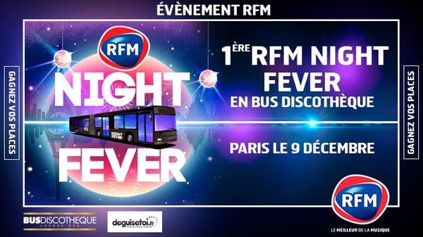 La radio RFM va organiser une RFM Night Fever dans un Bus Discothèque
