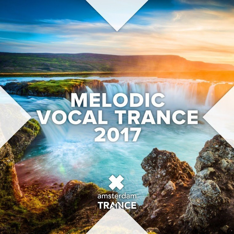 Melodic Vocal Trance 2017 (Amsterdam Trance) mixed by Seigneur Manu