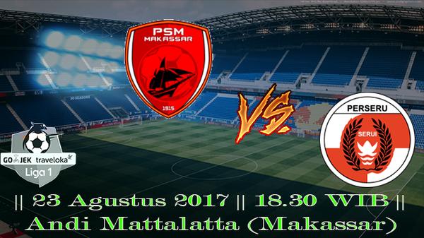 Prediksi PSM vs Perseru Serui 23 Agustus 2017 Liga 1 Indonesia