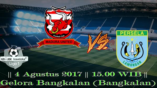 Prediksi Madura United vs Persela 4 Agustus 2017 Liga 1 Indonesia