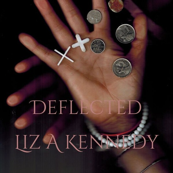 Deflected - Single by Liz A Kennedy on iTunes