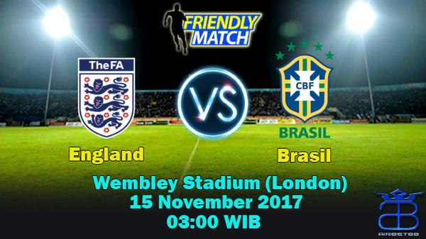 Prediksi England VS Brasil 15 November 2017 | Prediksiskorbolajitu |