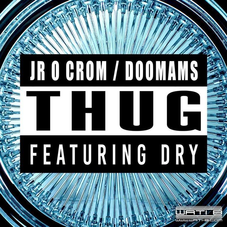 """Découvrez le nouveau clip de Jr O Crom et Doomams """" Thug """" avec Dry"""