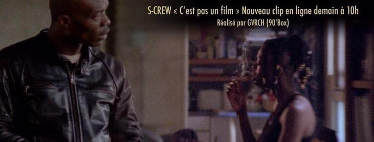 """Découvrez le nouveau clip du S crew """" C'est pas un film """""""