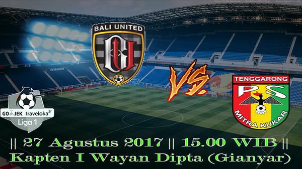 Prediksi Bali United vs Mitra Kukar 27 Agustus 2017 Liga 1 Indonesia