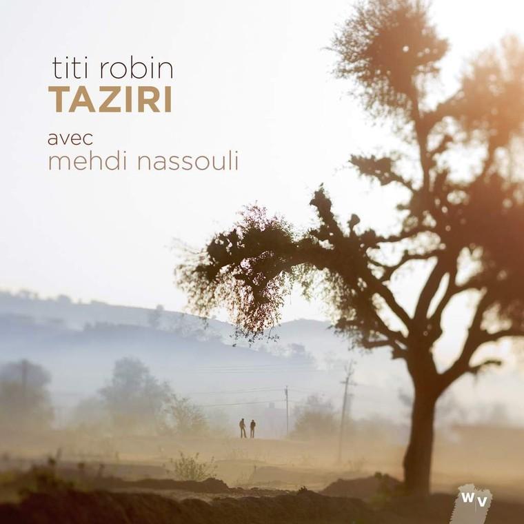 "Titi Robin ""Taziri"" en compagnie de Mehdi Nassouli ! Une vrai douceur du sud... - Last night in Orient"