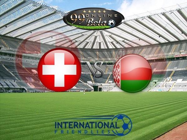 Prediksi Switzerland Vs Belarus 2 Juni 2017