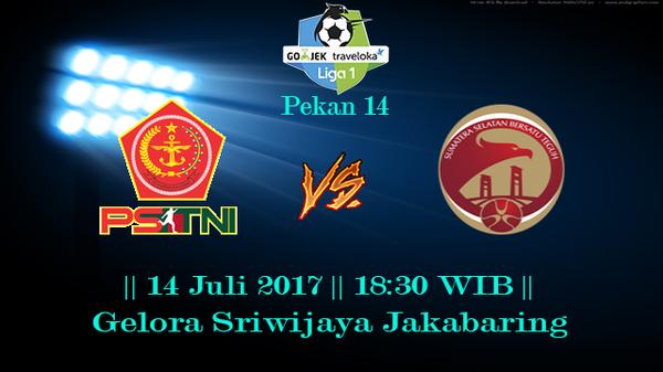Prediksi Sriwijaya vs PS TNI 14 July 2017 Liga 1 Indonesia