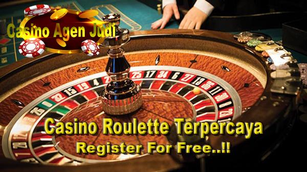 Tips Bermain Casino Roulette Terpercaya Dari Agen Casino