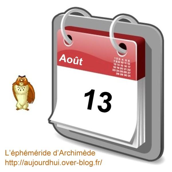 Les Saints et dictons du 13 août - Aujourd'hui, l'éphéméride d'Archimède