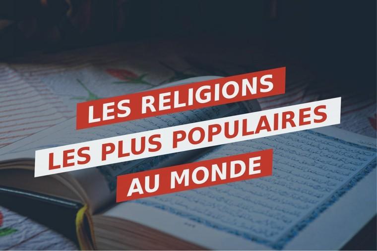 Les religions les plus populaires au monde