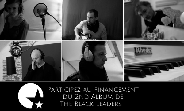 Participez au financement du 2nd Album de The Black Leaders !