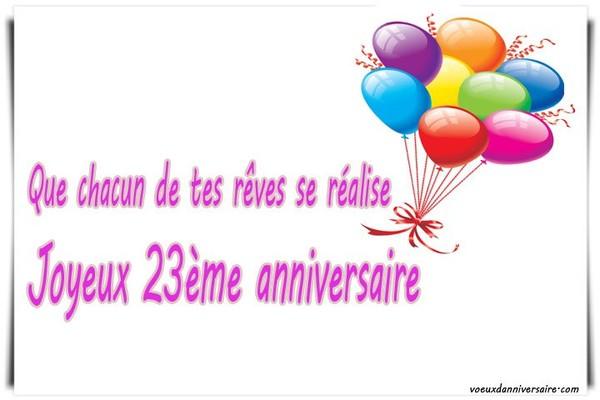 Texte anniversaire 23 ans | Texte, Carte, Invitation , Sms pour voeux d'Anniversaire