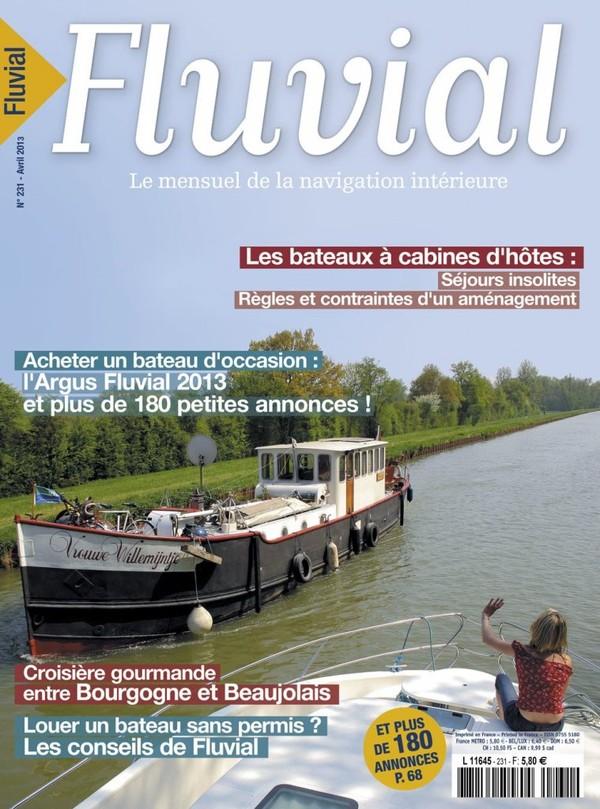 Revue Fluvial Vient de paraître FLUVIAL 231 - Le numéro d'avril se découvre au fil de l'eau...