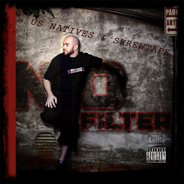 All Hip Hop Archive: U.S. Natives & Skrewtape - No Filter