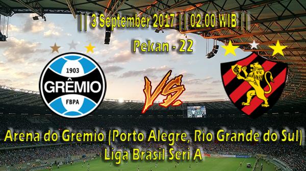 Prediksi Gremio vs Sport Recife 3 September 2017 Liga Brasil